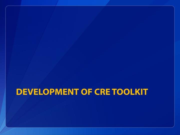 Development of CRE Toolkit