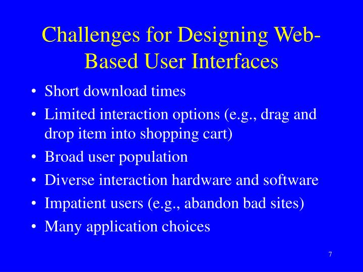 Challenges for Designing Web-