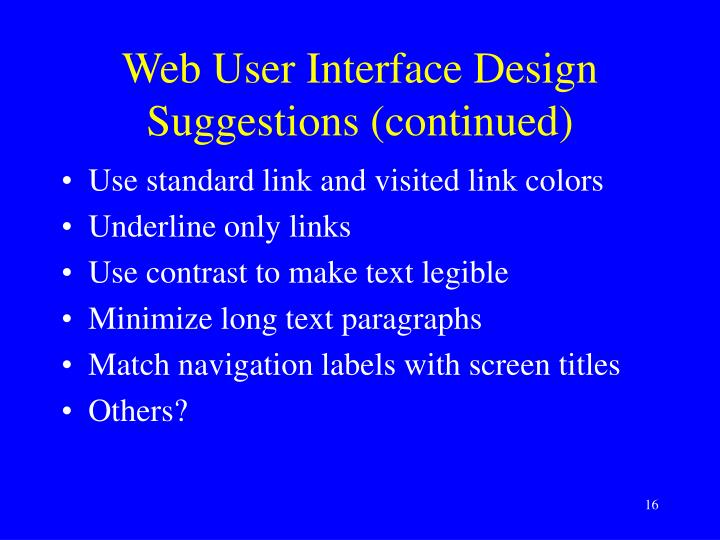 Web User Interface Design Suggestions (continued)