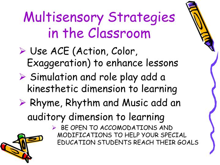 Multisensory Strategies in the Classroom