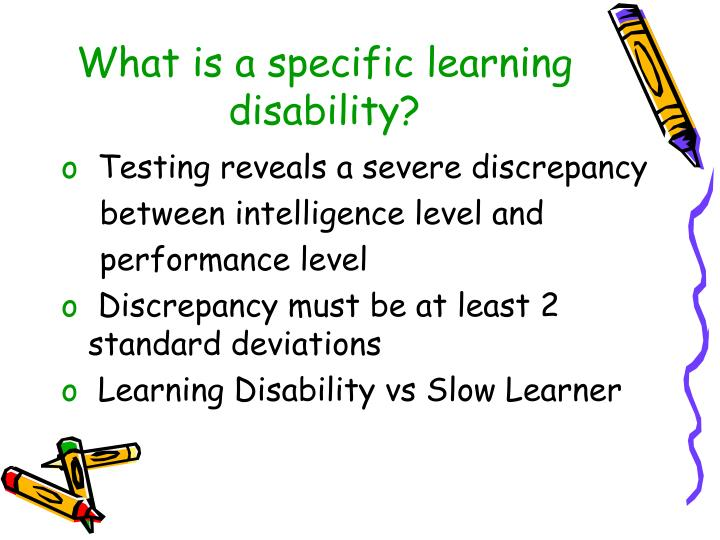 What is a specific learning disability?