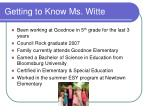 getting to know ms witte