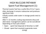 high nuclear pathway spent fuel management 1