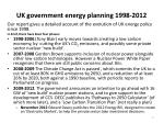 uk government energy planning 1998 2012
