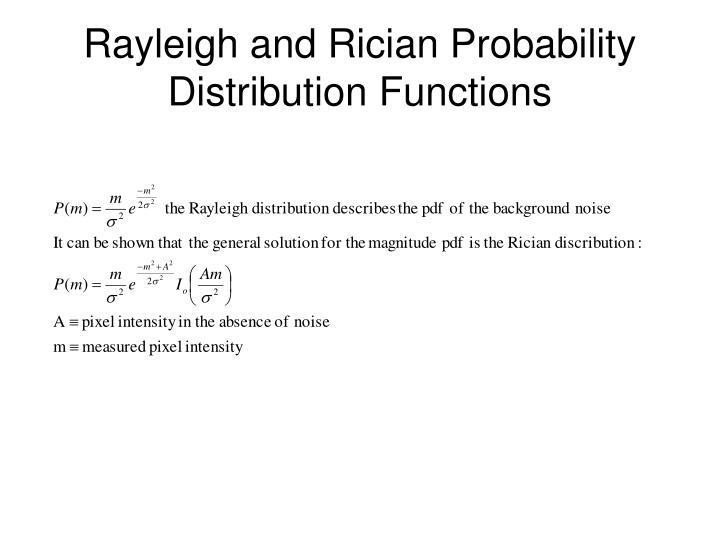 Rayleigh and Rician Probability Distribution Functions