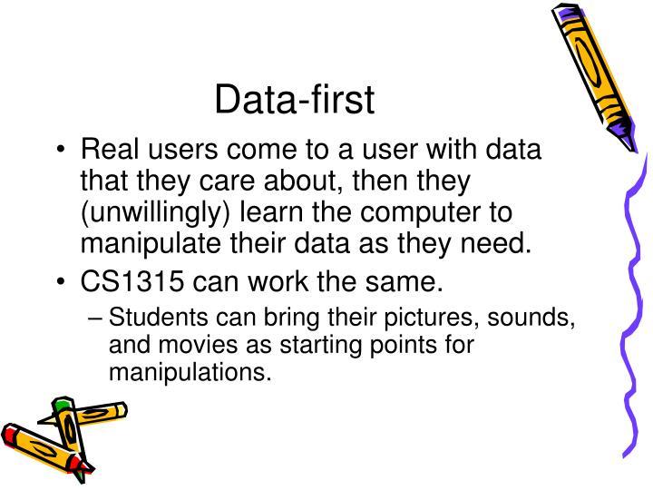 Data-first