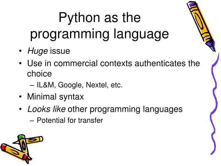 Python as the programming language