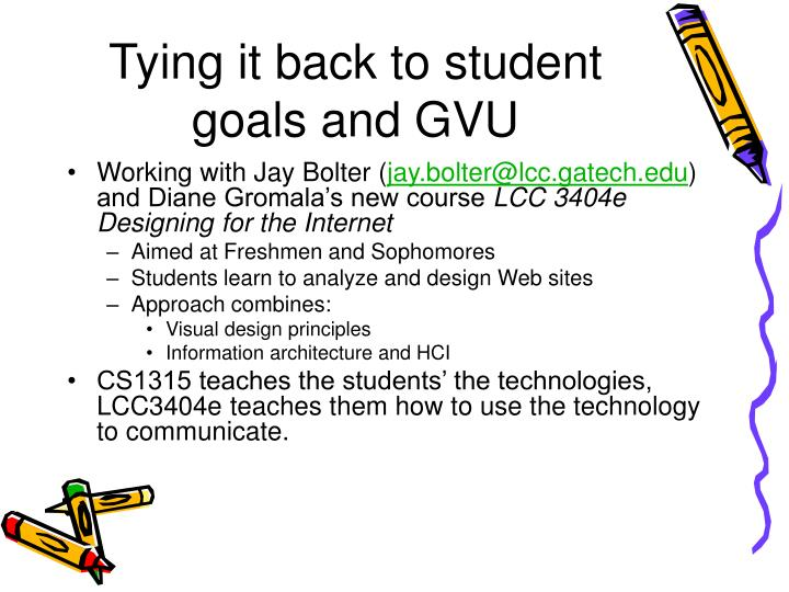 Tying it back to student goals and GVU