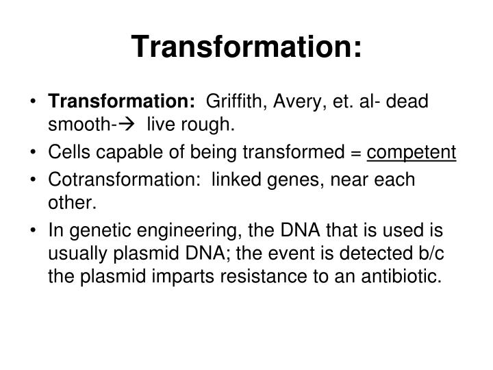 Transformation: