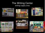 the writing center writing supply area