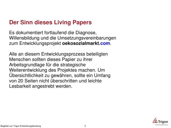 Der Sinn dieses Living Papers