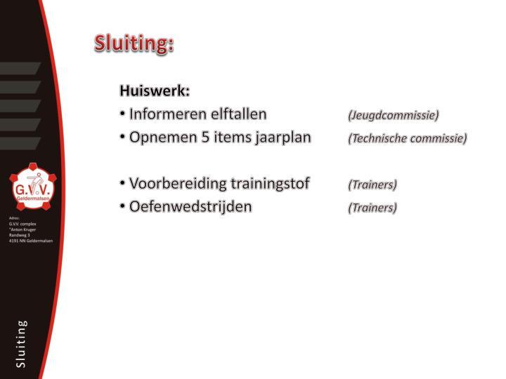 Sluiting: