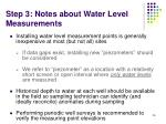 step 3 notes about water level measurements