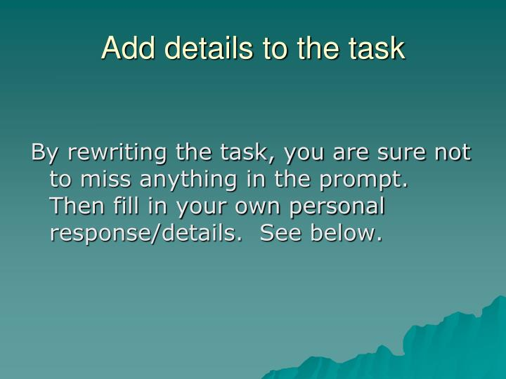 Add details to the task