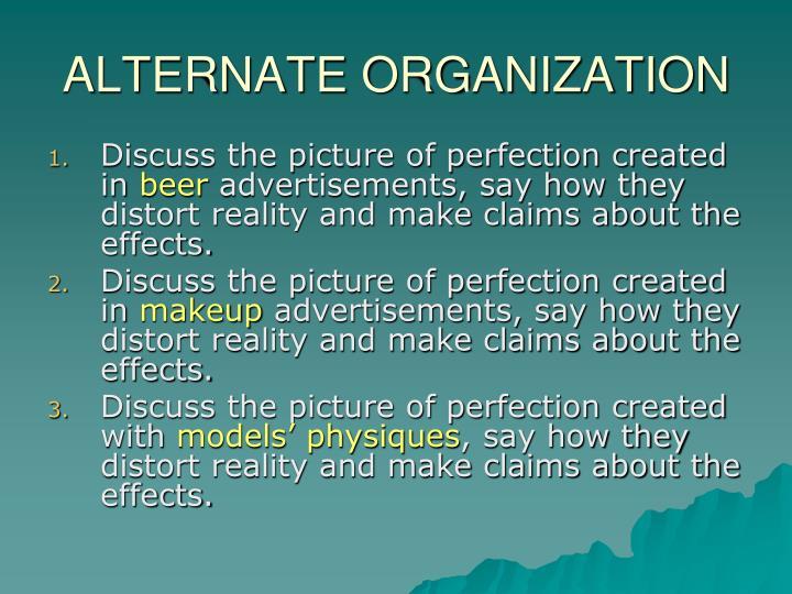 ALTERNATE ORGANIZATION