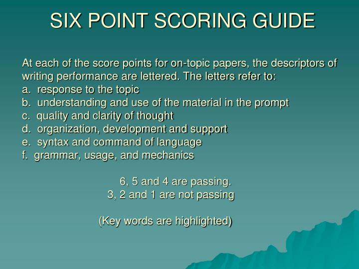 SIX POINT SCORING GUIDE