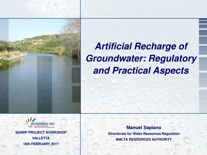 Artificial recharge of groundwater regulatory and practical aspects