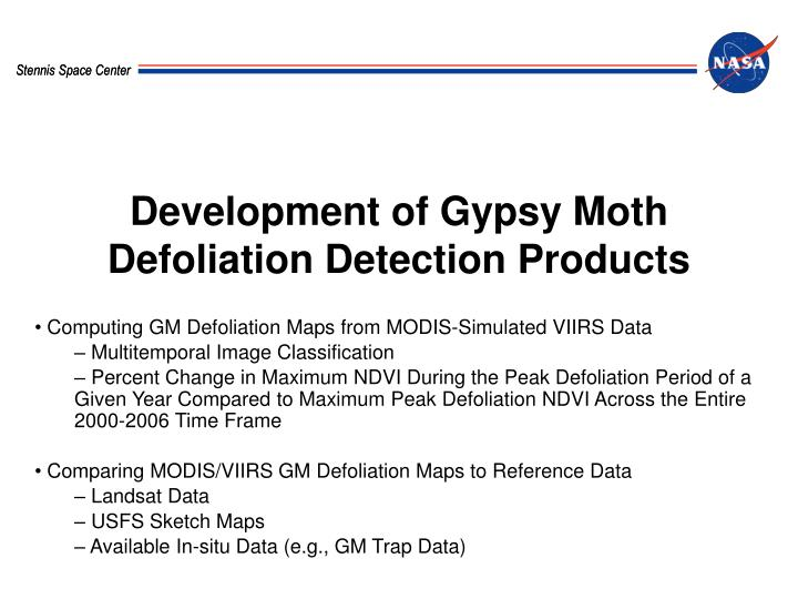 Development of Gypsy Moth Defoliation Detection Products
