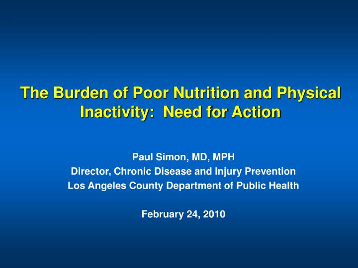 The burden of poor nutrition and physical inactivity need for action