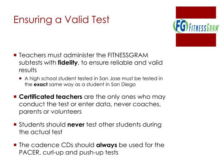 Ensuring a Valid Test