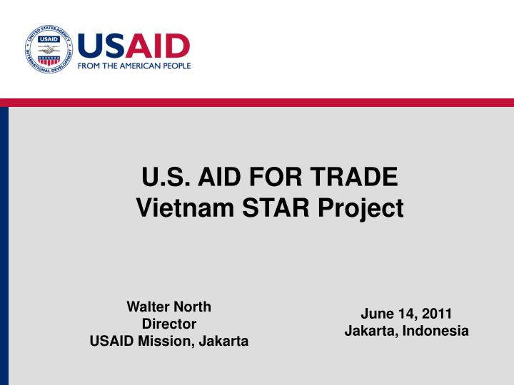 U.S. AID FOR TRADE