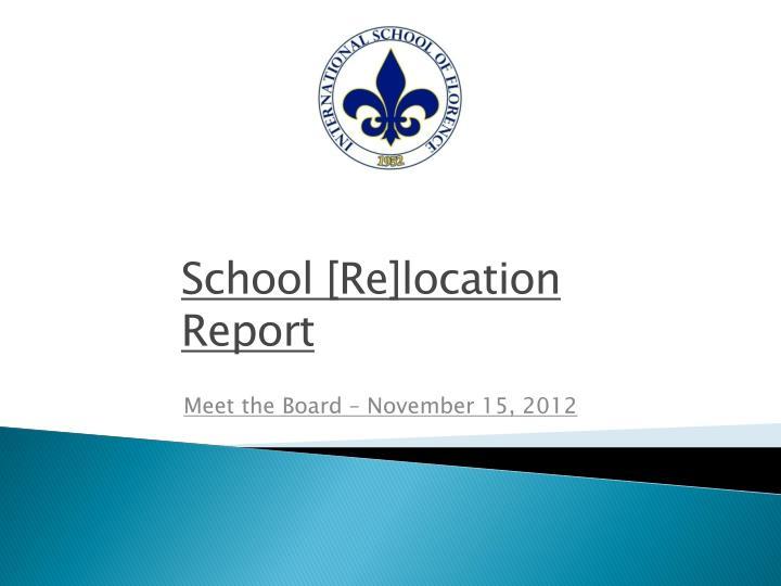 School [Re]location Report