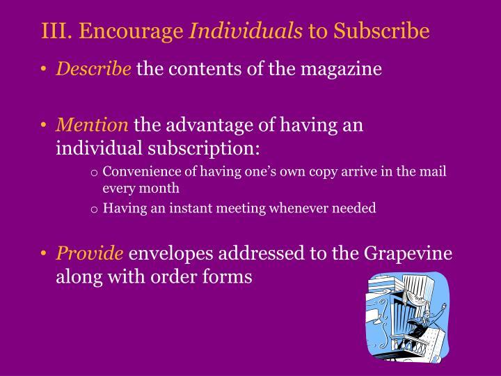 III. Encourage