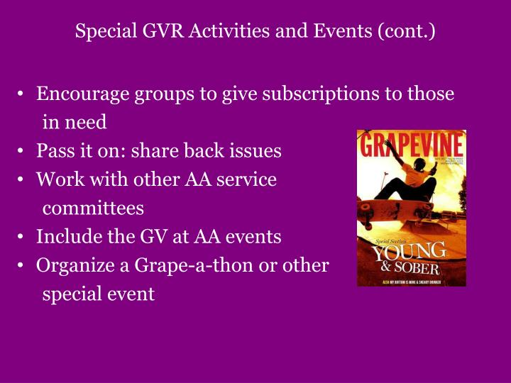 Special GVR Activities and Events (cont.)