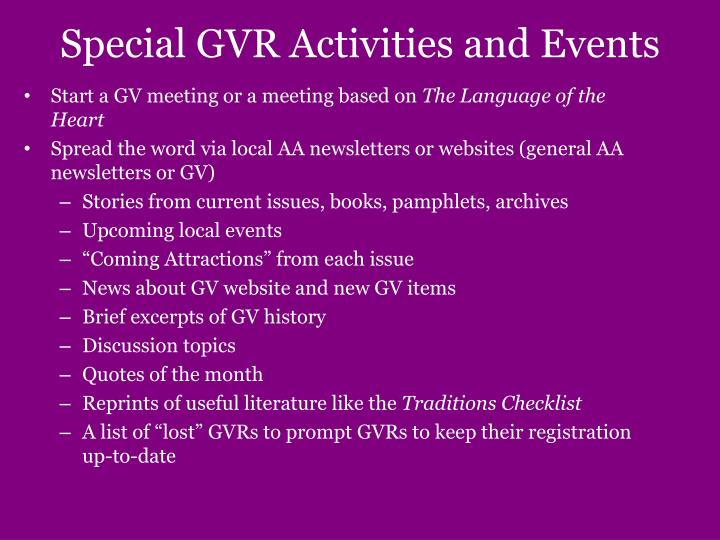 Special GVR Activities and Events