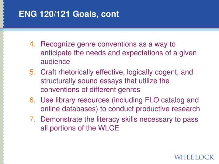 ENG 120/121 Goals, cont