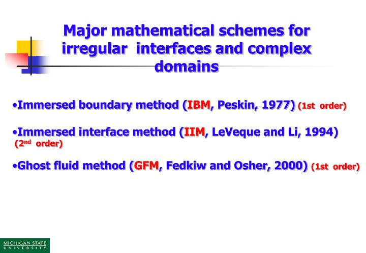Major mathematical schemes for irregular  interfaces and complex domains