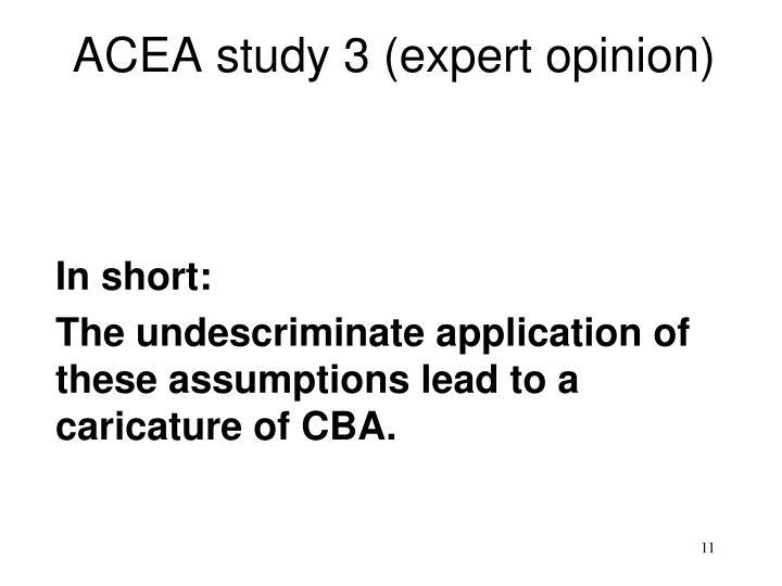 ACEA study 3 (expert opinion)