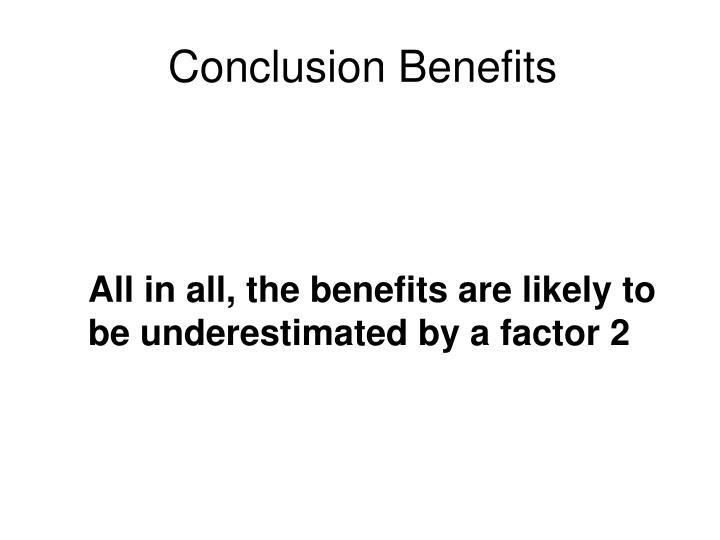Conclusion Benefits
