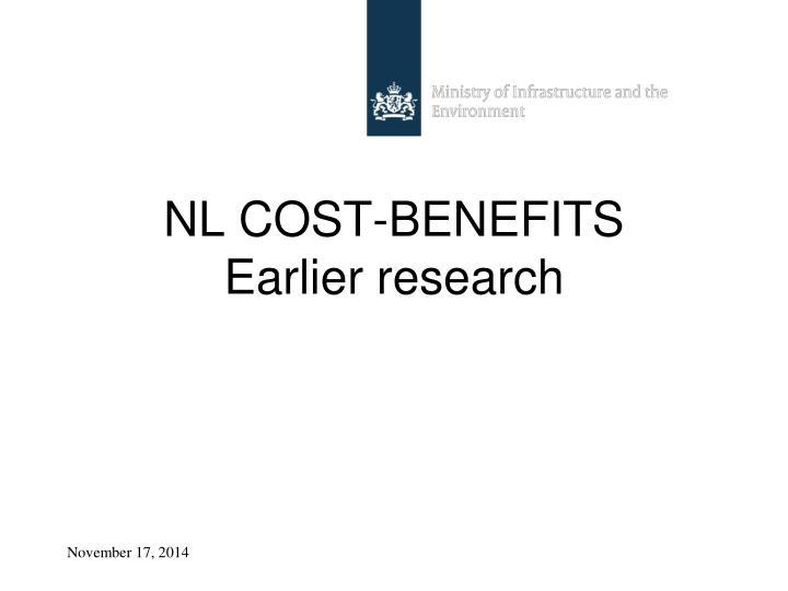 NL COST-BENEFITS