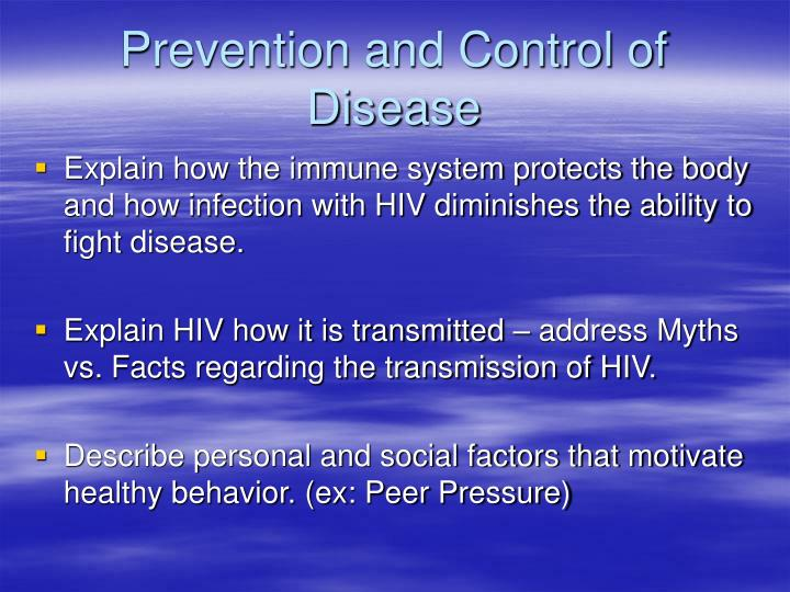 Prevention and Control of Disease