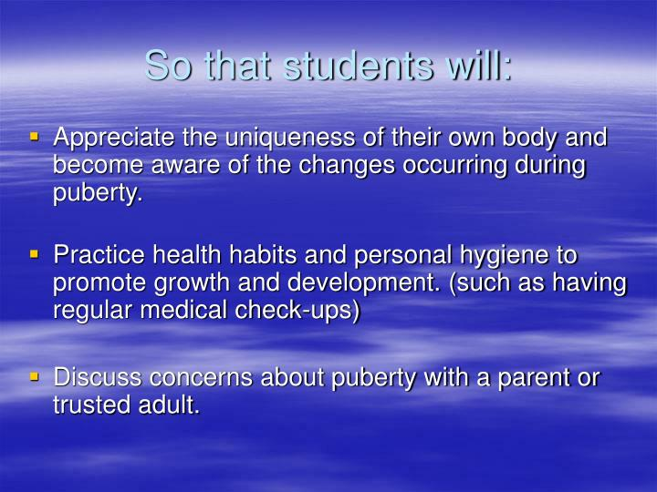 So that students will: