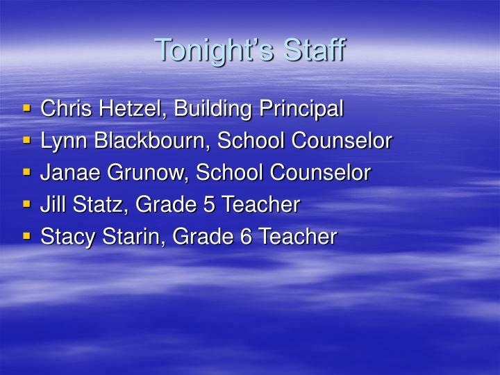 Tonight's Staff
