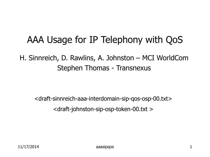 aaa usage for ip telephony with qos