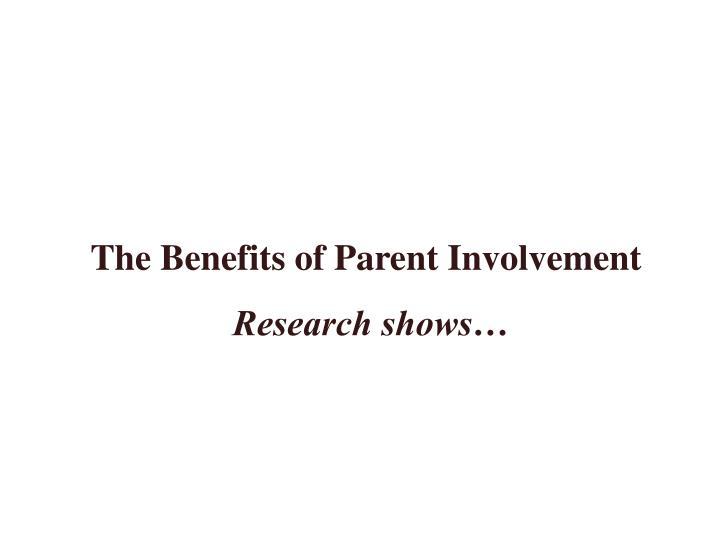 The Benefits of Parent