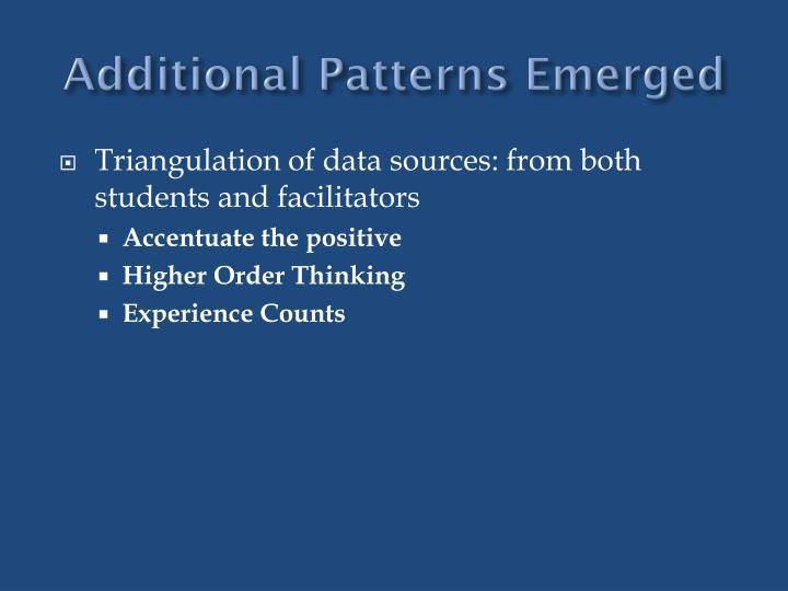 Additional Patterns Emerged