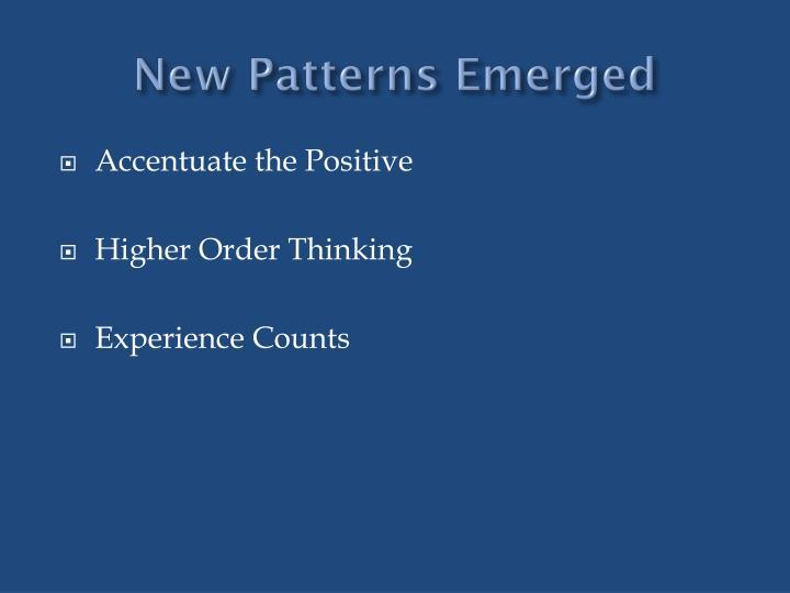 New Patterns Emerged