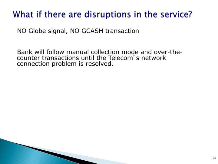 NO Globe signal, NO GCASH transaction