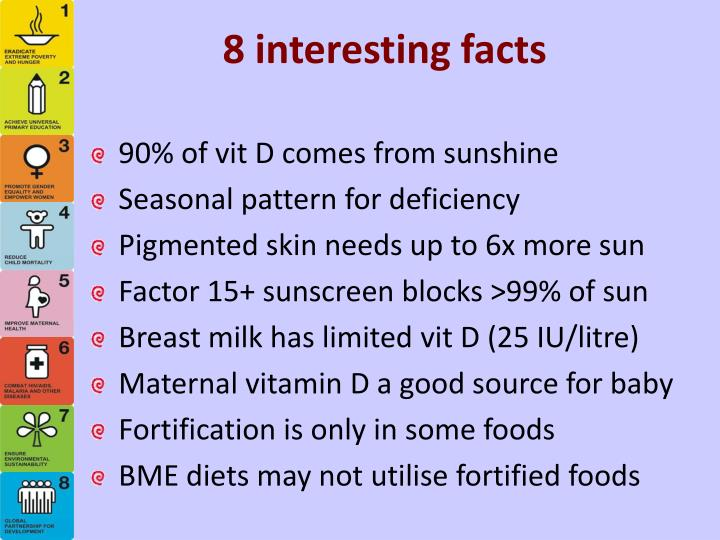 8 interesting facts