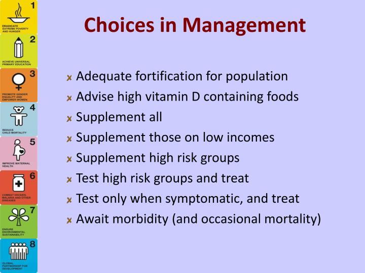 Choices in Management