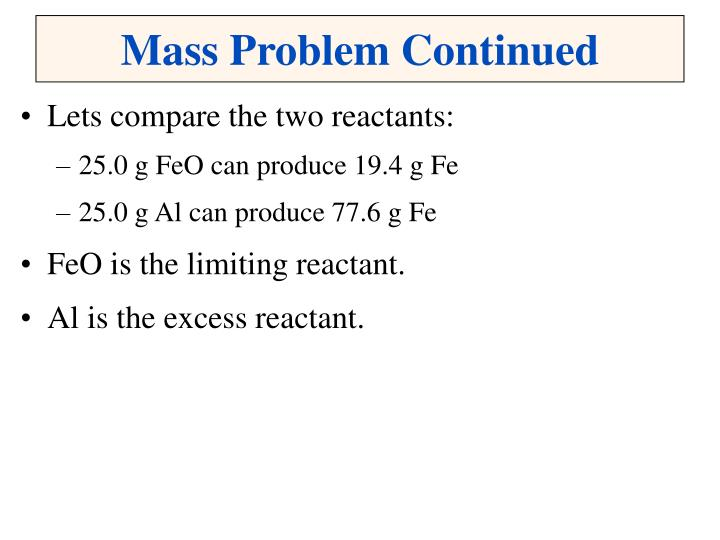 Mass Problem Continued