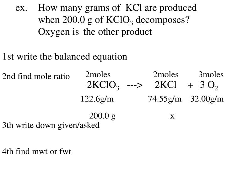 ex.How many grams of  KCl are produced