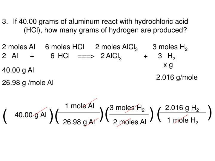 If 40.00 grams of aluminum react with hydrochloric acid (