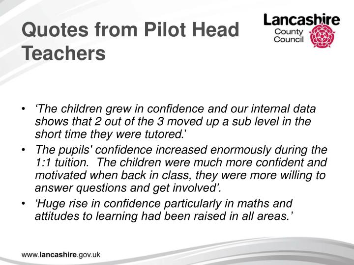 Quotes from Pilot Head Teachers