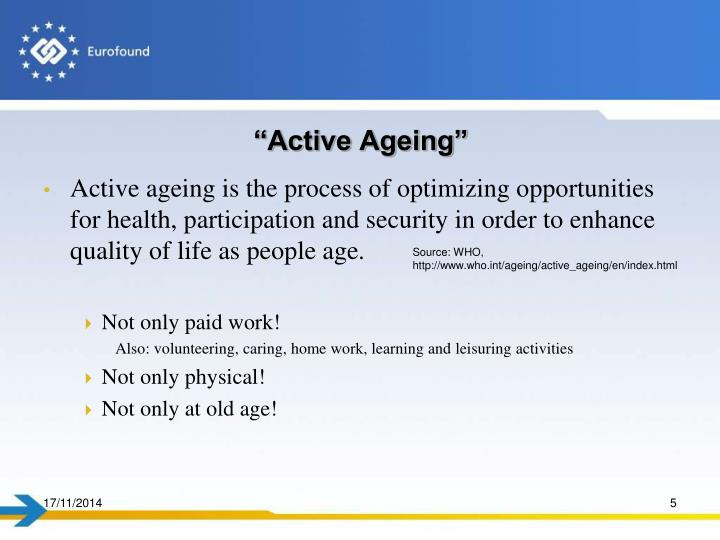 """""""Active Ageing"""""""