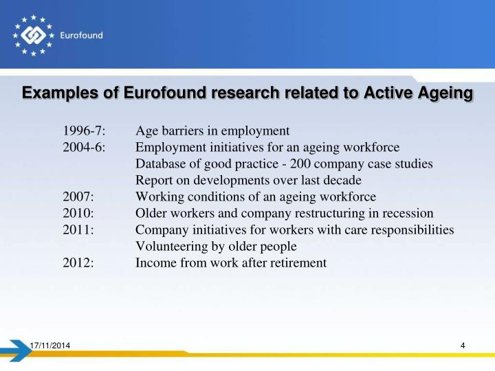 Examples of Eurofound research related to Active Ageing
